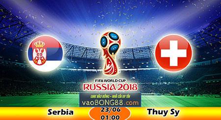 Tỷ lệ cược, kèo Serbia vs Thụy Sỹ 1h ngày 23/06