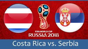 Nhận định Costa Rica – Serbia, 19h ngày 17/6, bảng E World Cup 2018