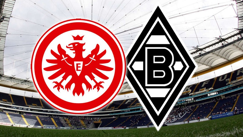 Nhận định trận đấu giữa Frankfurt – Gladbach 21h30' 15/03/2020